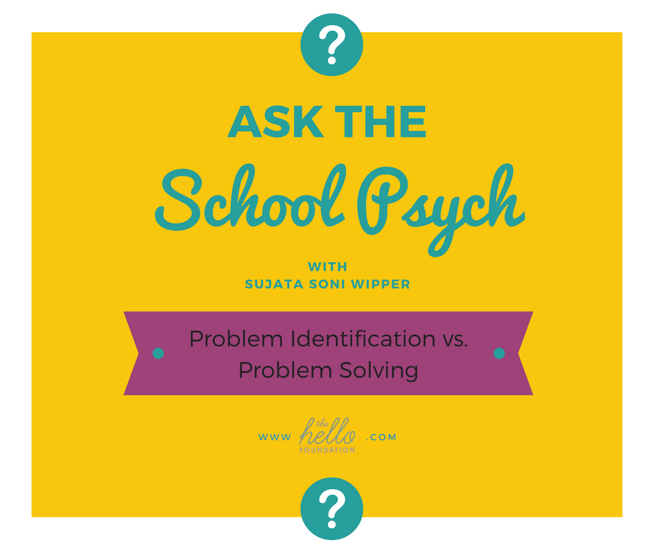 Ask the school psych problem solving