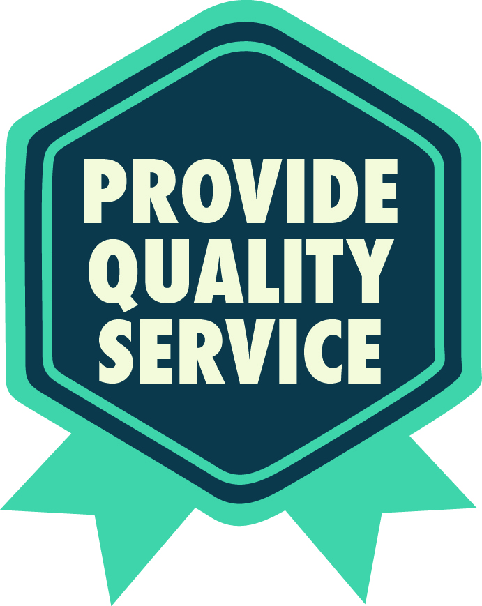Provide Quality Service