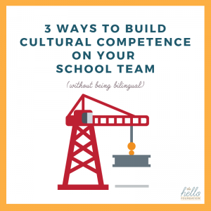 3 ways to build cultural competence on your school team