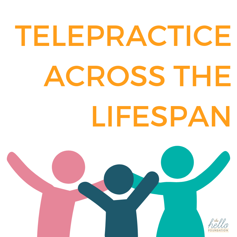 telepractice across the lifespan