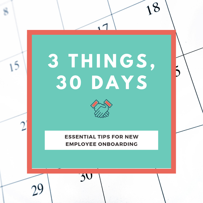 3 things, 30 days onboarding tips
