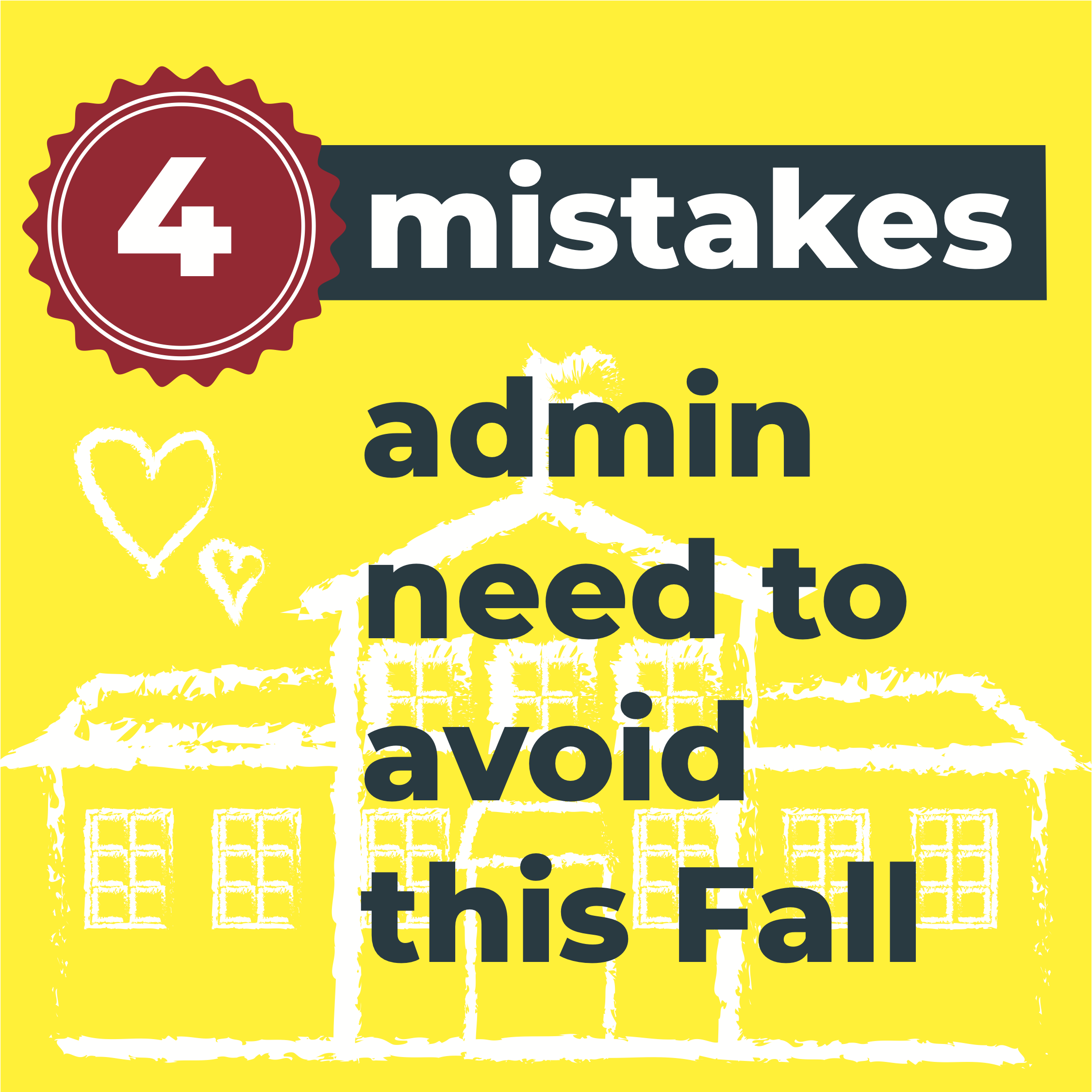 4 mistakes admin need to avoid this fall