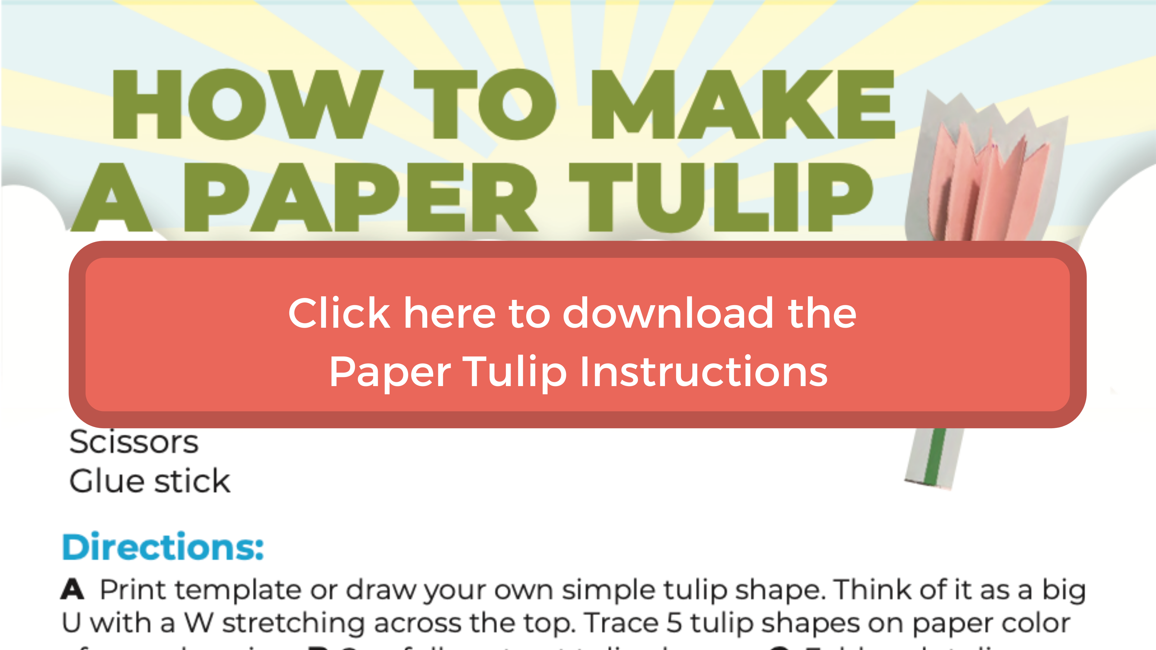 click here to download the paper tulip instructions