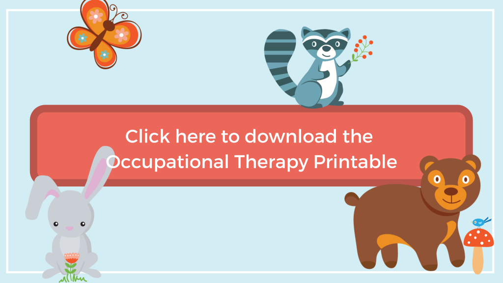 click here to download the 10 things occupational therapists do printable